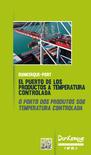 El puerto de los productos a temperatura controlada